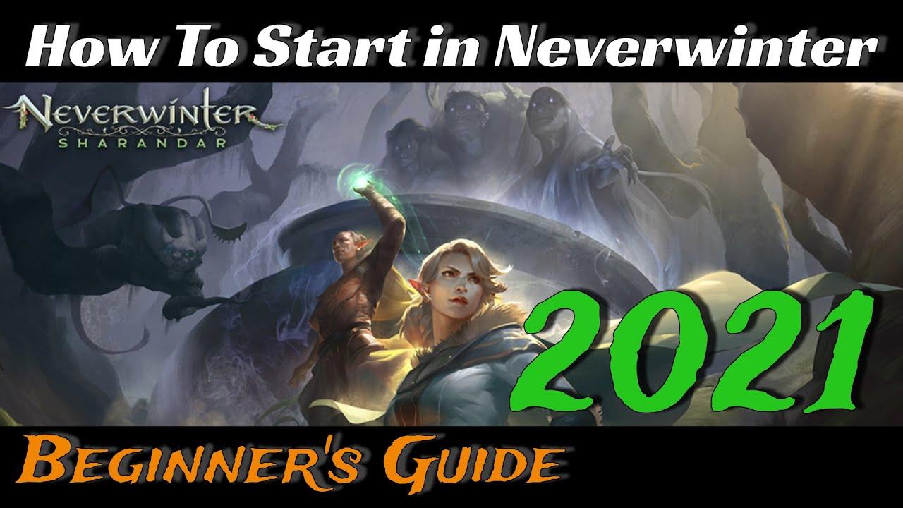 How To Start in Neverwinter - Beginner's Guide 2021 - Mod 20