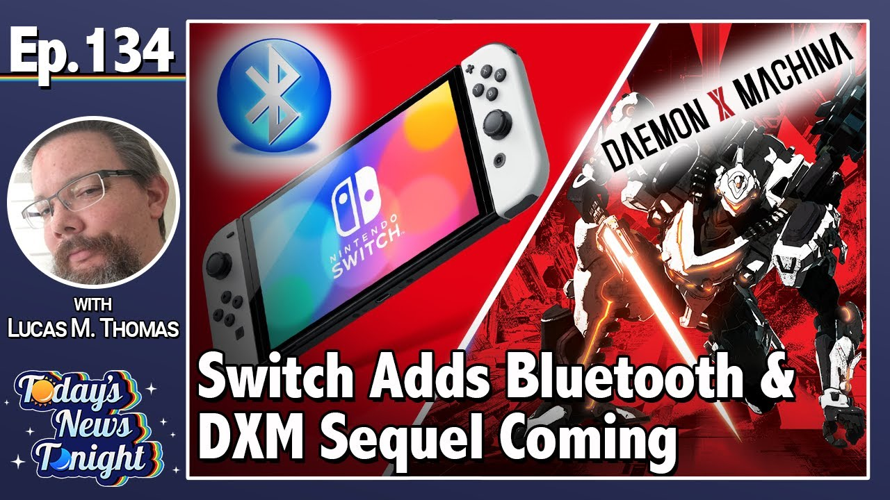 Switch Update v13.0 Adds Bluetooth + Daemon X Machina Sequel Coming - Today's News Tonight (9/15/21)