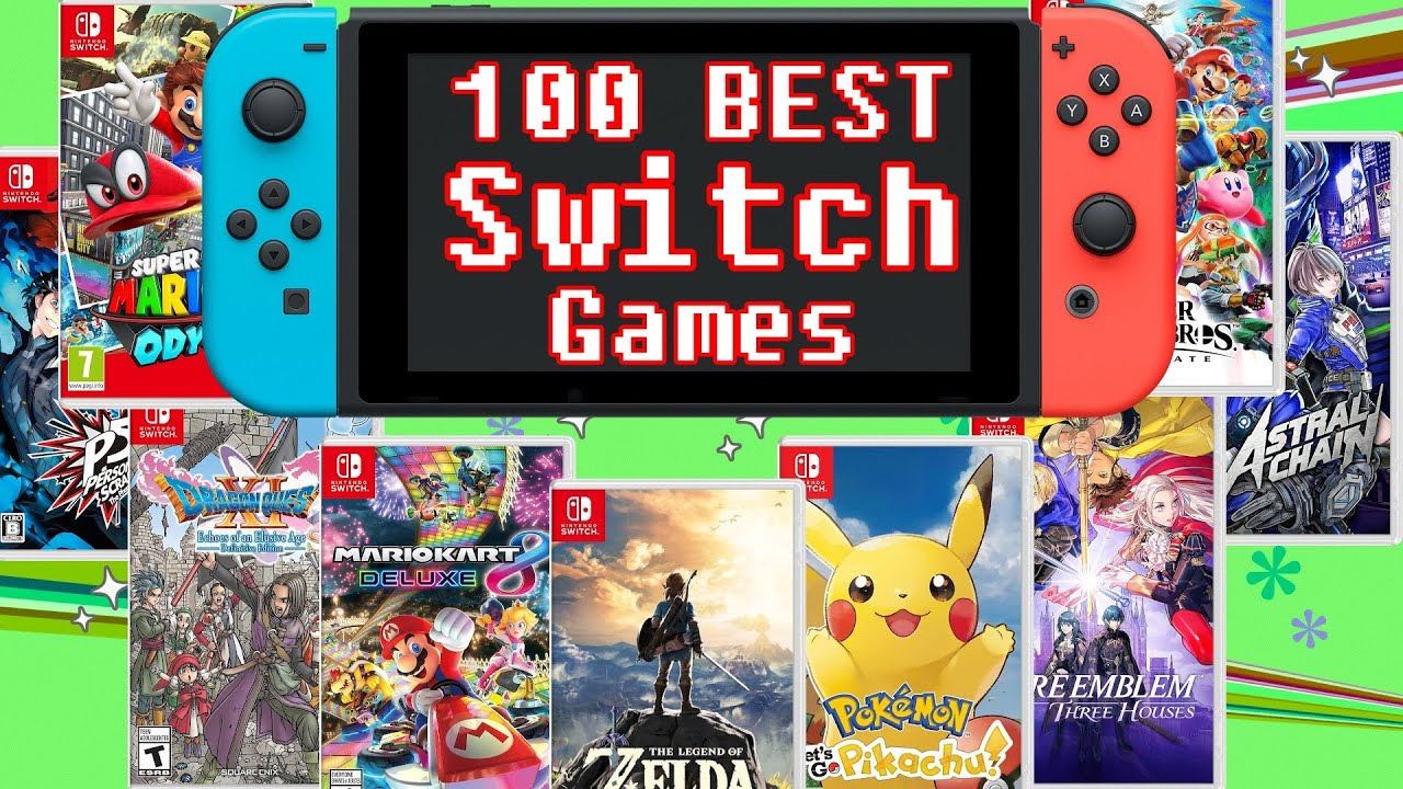 100 of the Best Switch Games of All Time (2017-2020)