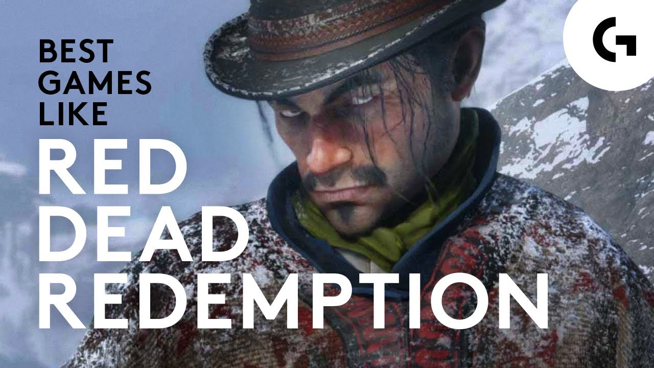 Best Games Like Red Dead Redemption