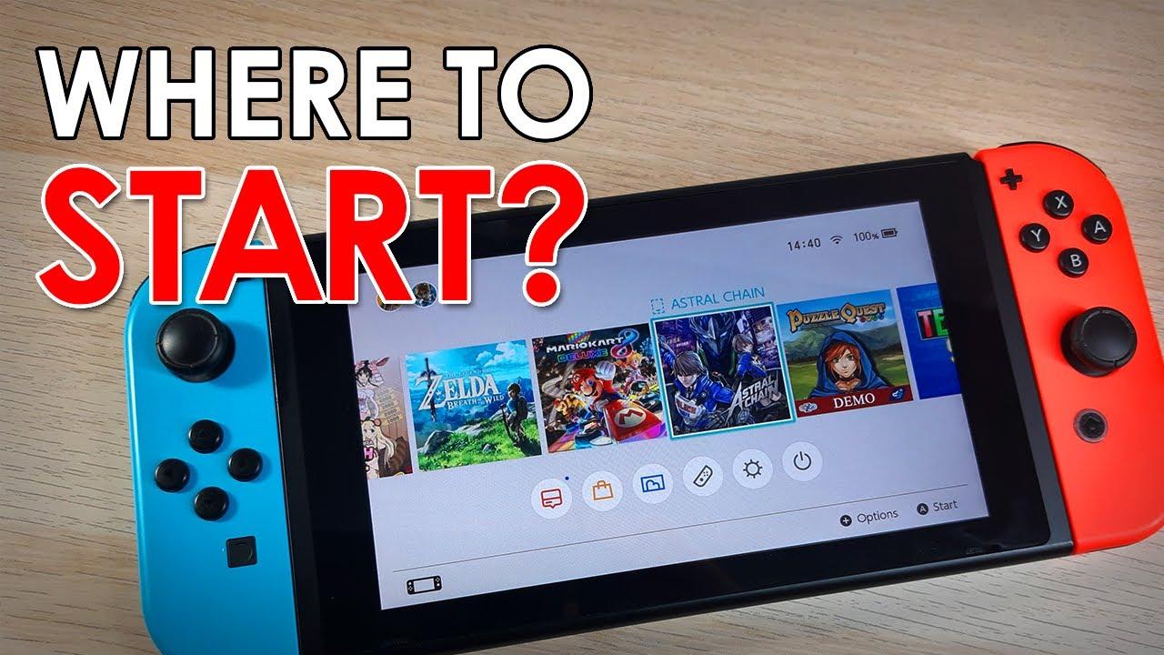 Where to Start: Nintendo Switch
