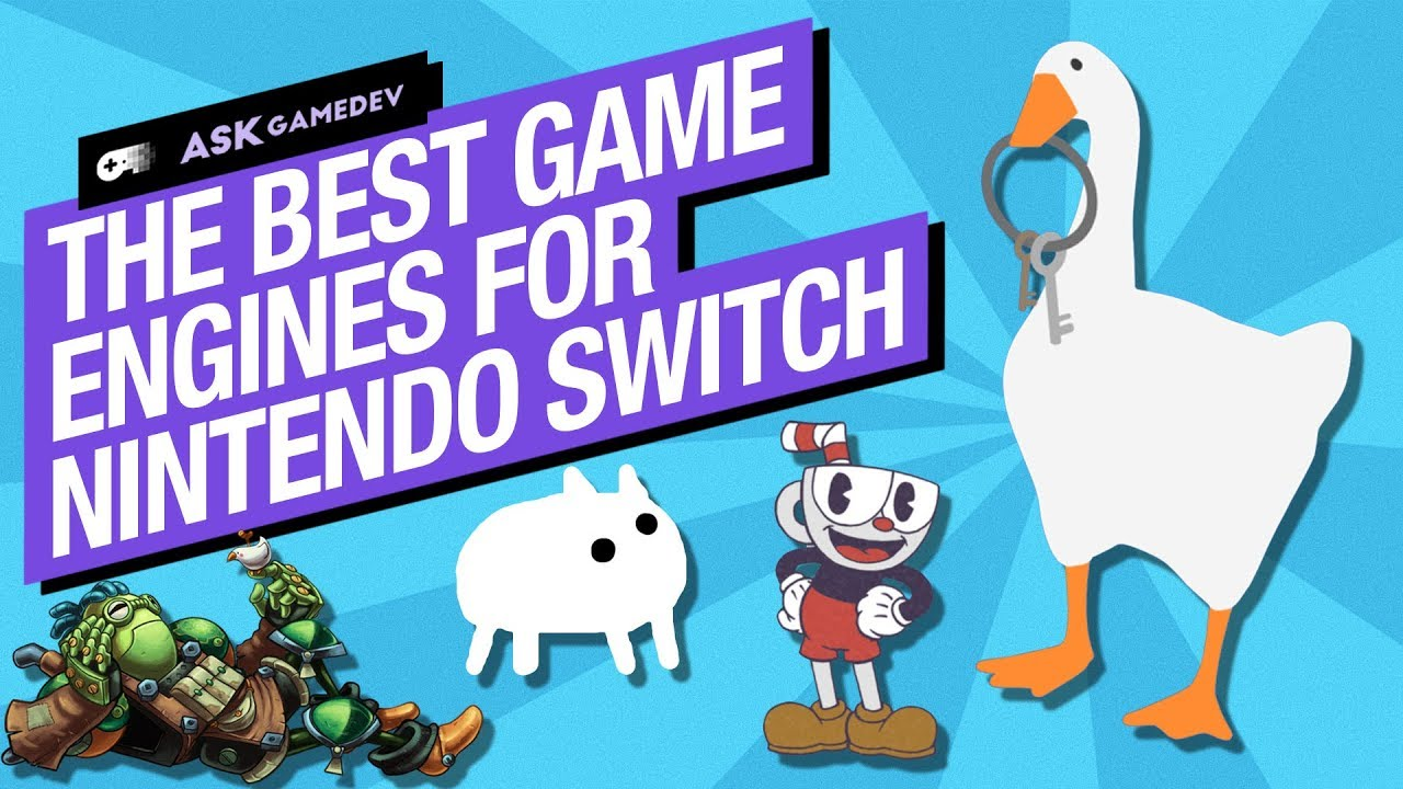 The Best Game Engines for Nintendo Switch [2020]
